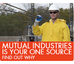 Mutual Industries is your one source. Find out Why